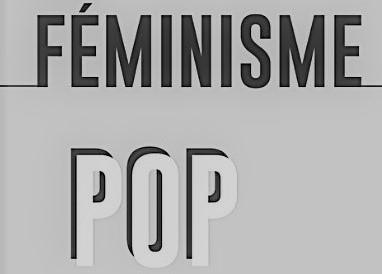 """couverture du livre """"Le féminisme pop"""""""